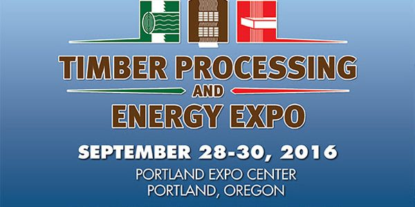 Timber Processing & Energy Expo (TP&EE) – Sept 28-30, 2016