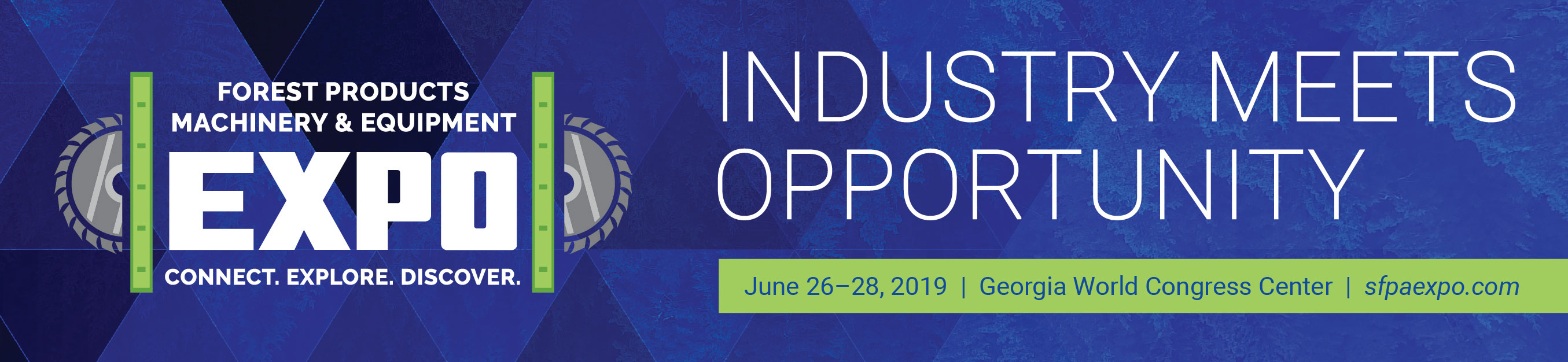 Forest Products Machinery & Equipment Expo – June 26-29, 2019